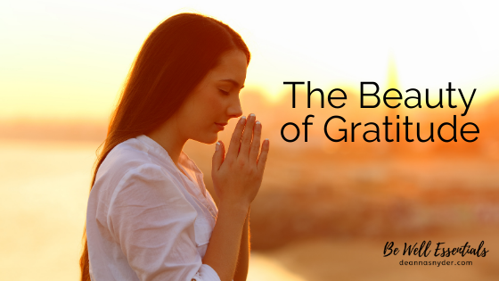 The Beauty of Gratitude